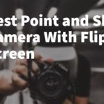 best point and shoot camera with flip screen by vlogears.com